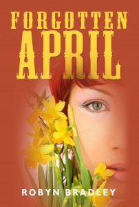 Forgotten April, book by Robyn Bradley (2011)