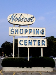 Vintage Nobscot Shopping Center sign demolished by Centrecorp.