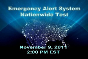 Emergency Alert System to perform nationwide test on Wednesday, November 9, 2011 at 2:00pm.