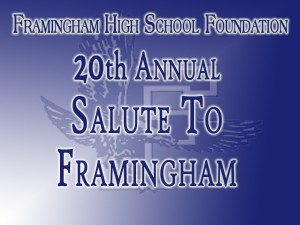 Framingham High School Foundation - 20th Annual Salute to Framingham (2012)