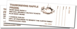 Raffle Tickets to support the 2012 Curtis Family Thanksgiving in Framingham