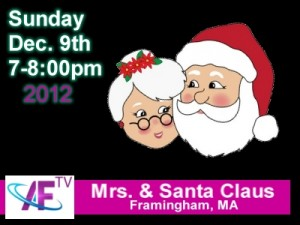 Santa and Mrs. Claus on Access Framingham TV December 9, 2012