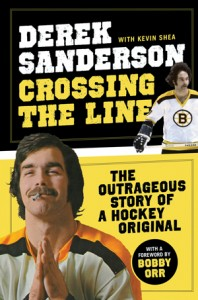 [book cover] Derek Sanderson: Crossing the Line