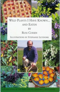 Book cover: Wild Plants I've Known ...and Eaten, (Russ Cochen, 2014)