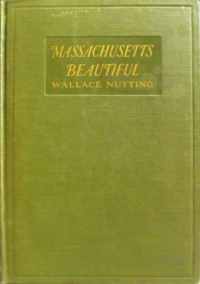 Book Cover: Massachusetts Beautiful, (Nutting)