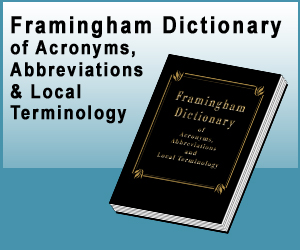 Framingham Dictionary of Acronyms, Abbreviations, Local Terminology