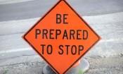 Framingham Traffic Alerts, Detours, Delays, sign: Be Prepared to Stop