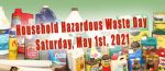 Framingham Hazardous Waste Day, May 1, 2021